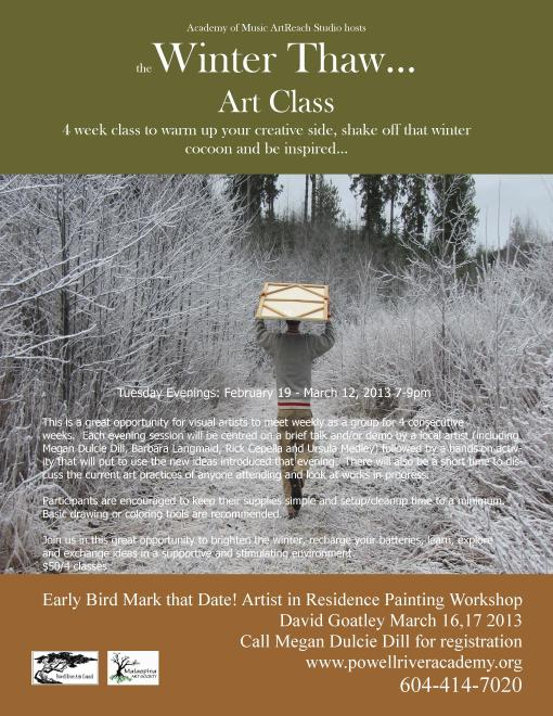 Winter Thaw... Art Class Tuesday Feb 19-March 12, 2013 7-9pm